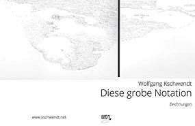Magazine Cover: Wolfgang Kschwendt - Diese grobe Notation